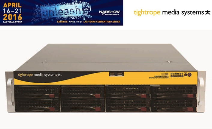 Tightrope Media Systems Launching Next-Generation Cablecast Flex Video Servers at 2016 NAB Show