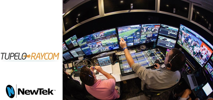 TUPELO RAYCOM EMBRACES NEWTEK IP SERIES FOR LIVE SPORTS PRODUCTION TRUCK