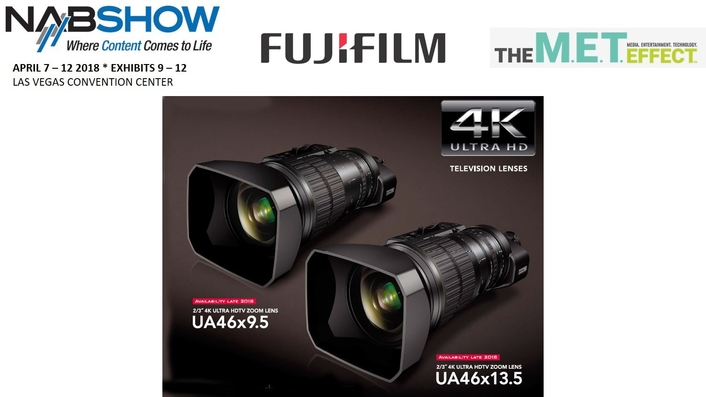 NAB 2018: FUJINON 4K HDR ZOOM SERIES EXPANDS WITH TWO NEW 46x ZOOMS FEATURING BEST-IN-CLASS STABILIZATION AND ACCURACY