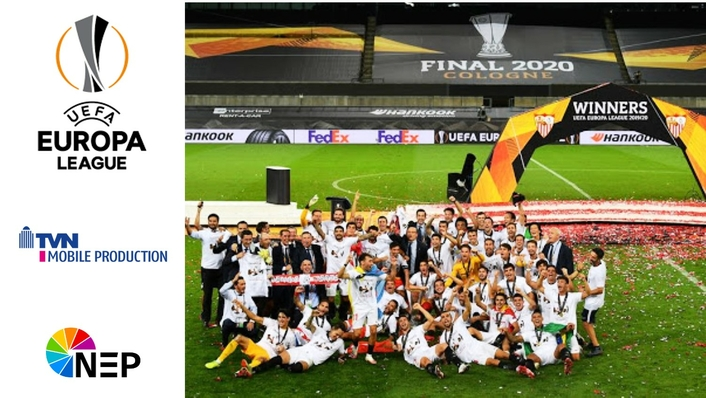 UEFA Europa League Finals 2020: TVN MOBILE PRODUCTION implemented UEFA's project