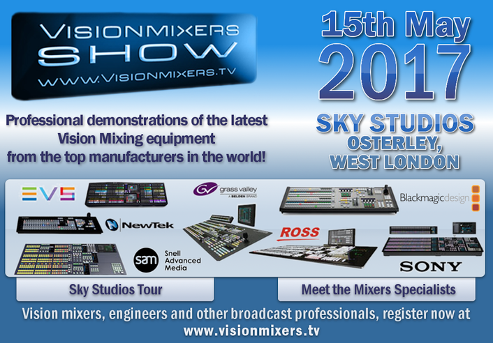 Seventh Vision Mixers Show on 15th May 2017 at SKY Studios, Osterley, West London