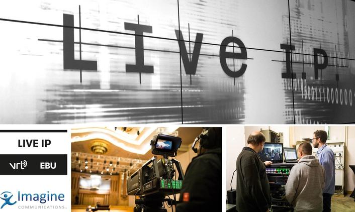 Imagine Communications Joins VRT-EBU LiveIP Project as Technology Partner