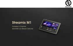 Hollyland's Streamix M1: Six-Channel Streaming Ready for the Return of Live Events