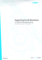 Vinten Explains How Camera Support is Critical to 4K and UHD Adoption in Sports Production