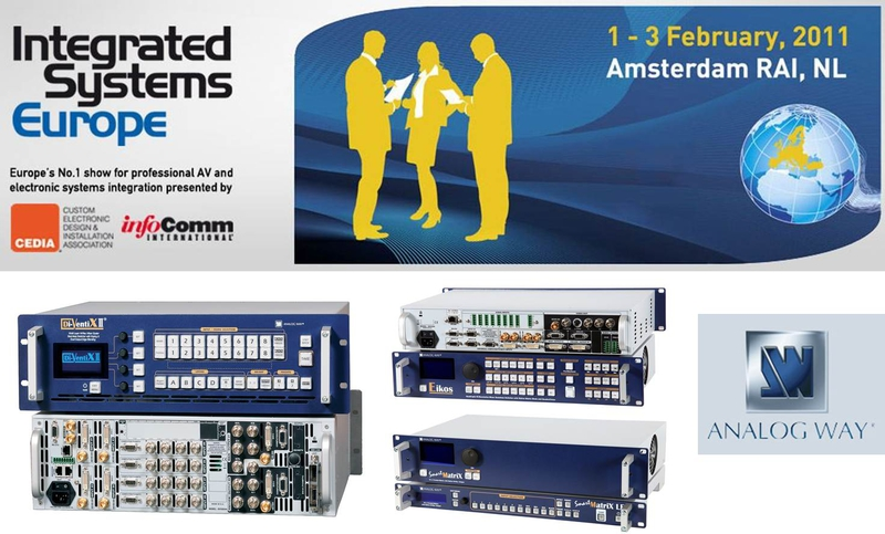 Analog Way exhibits at Integrated Systems Europe 2011 at Booth