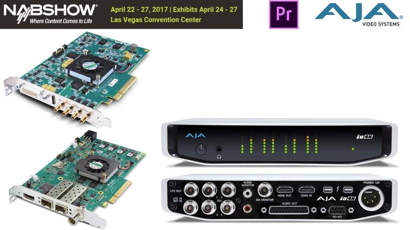 AJA Announces Support for Latest Adobe Premiere Pro CC